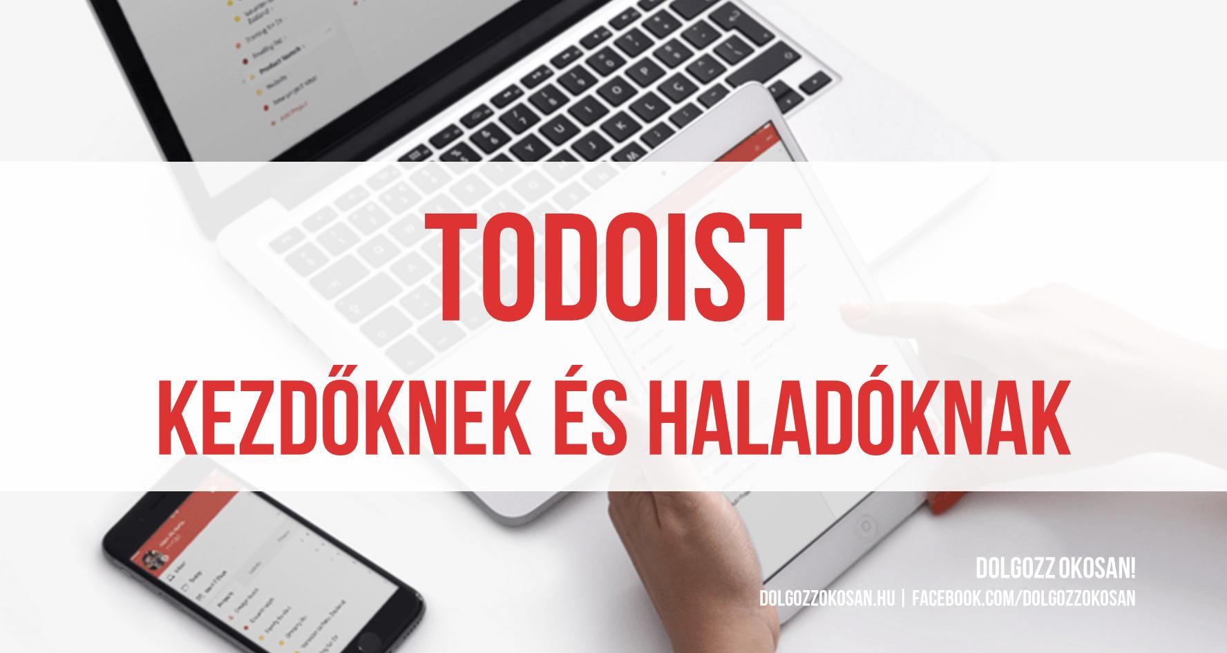 Todoist: Kezdőknek és haladóknak