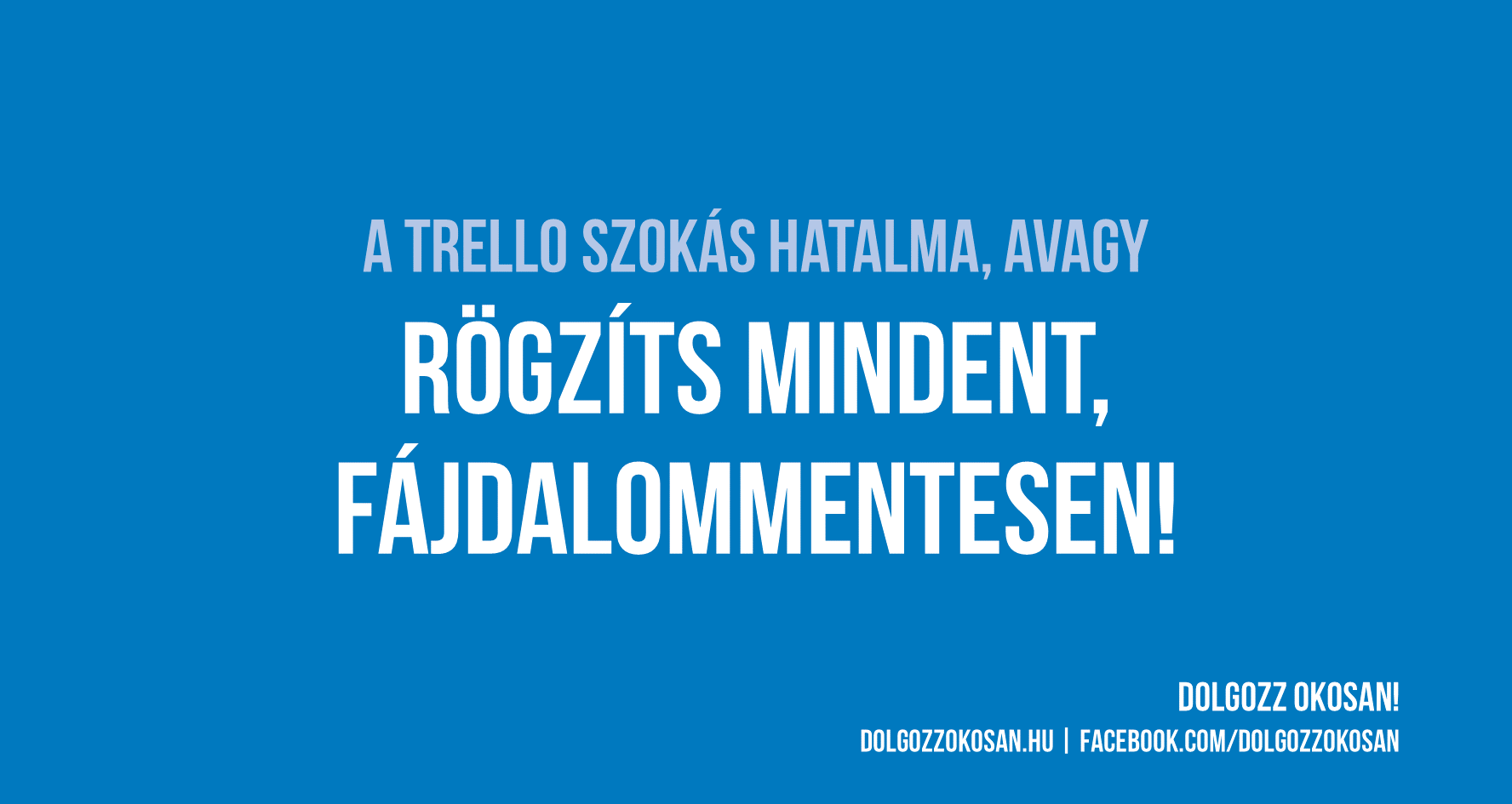 A Trello szokás hatalma